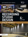 Recording Studio Design, 4rd Edition. Click to enlarge